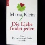 Maria Klein, Partnervermittlung, Partnervermittlerin, Singles, Liebe, Beziehung, Buch, Die Liebe findet jeden, Woman